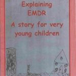 Explaining EMDR - A story for very young children